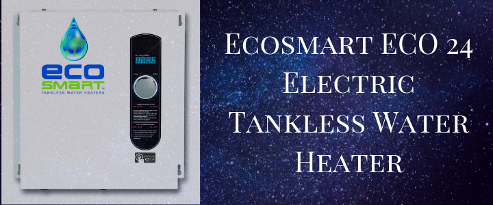 Ecosmart ECO 24 Electric Tankless Water Heater